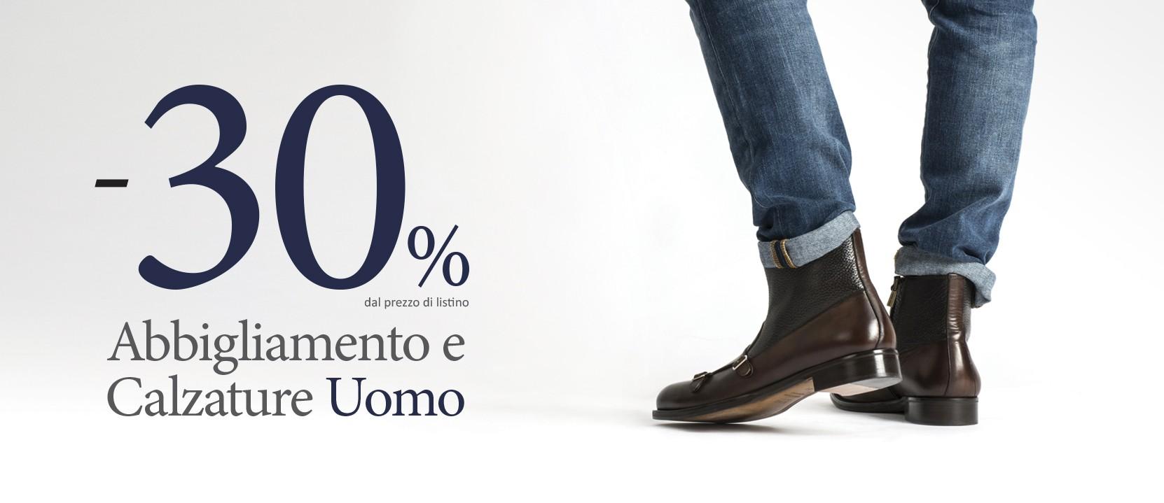 Sconto del -30% sulle calzature e sull'abbigliamento del reparto Uomo